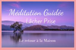 Méditation guidée pour lâcher prise