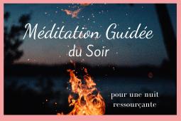 Méditation guidée du soir